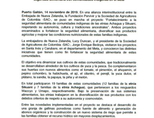 La Embajada de Nueva Zelandia, la Fundación Pervivir y la Sociedad de Agricultores de Colombia -SAC- apoyan proyecto de fortalecimiento a la seguridad alimentaria con comunidades indígenas en el Meta